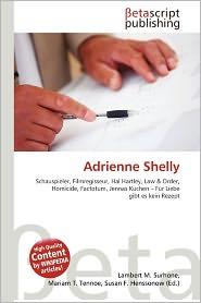 Adrienne Shelly - Lambert M. Surhone (Editor), Mariam T. Tennoe (Editor), Susan F. Henssonow (Editor)