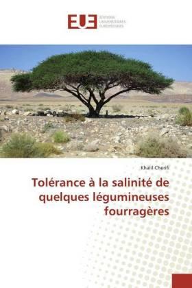 Tolérance à la salinité de quelques légumineuses fourragères - Cherifi, Khalil