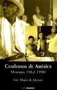 Quinto, José María de: Cuadernos de América (memorias 1962-1990)