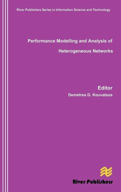 Performance Modelling and Analysis of Heterogeneous Networks - Herausgeber: Kouvatsos, Demetres D.