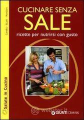Cucinare senza sale - Cuvello Patrizia