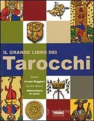 Il grande libro dei tarocchi - Berti Giordano
