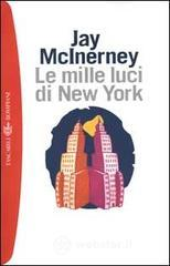 Le mille luci di New York - McInerney Jay