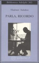 Parla, ricordo - Nabokov Vladimir