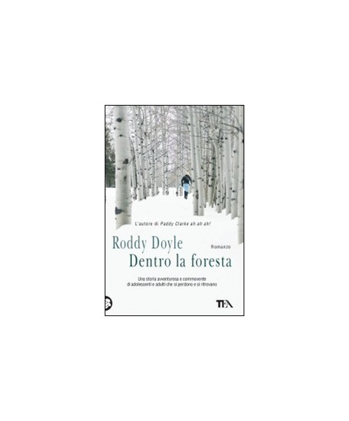 Dentro la foresta - Doyle Roddy