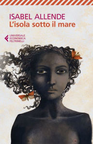 L'isola sotto il mare - Isabel Allende