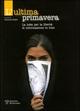 L' ultima primavera. La lotta per la libertà di informazione in Iran