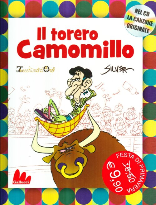 Il torero Camomillo. Ediz. illustrata. Con CD Audio - Silver