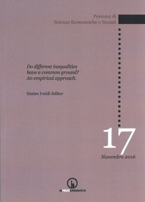 Do different inequalities have a common ground? An empirical approach - Ivaldi E. (cur.)