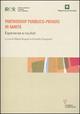 Partnership pubblico-privato in sanità. Esperienze e risultati