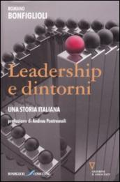 Leadership e dintorni. Una storia italiana
