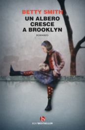 Un albero cresce a Brooklyn - Betty Smith
