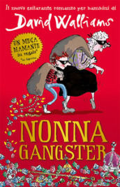 Nonna gangster - David Walliams