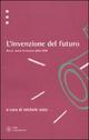 L' invenzione del futuro. Breve storia letteraria della DDR