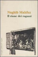 Il rione dei ragazzi - Mahfuz Nagib