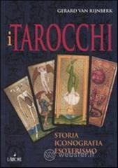 I tarocchi. Storia, iconografia, esoterismo - Van Rijnberk Gerard