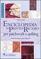Enciclopedia dei punti di ricamo per patchwork e quilting - Tinkler Nikki