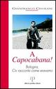 A Capocabana! Bologna, Civ racconta come eravamo