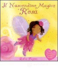 Il nascondino magico di Rosa - Rescek Sanja
