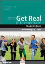 Get real intermediate. Student's book-Workbook. Per le Scuole superiori. Con CD Audio. Con CD-ROM