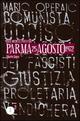 Parma 25 agosto 1972. Omicidio di Mariano Lupo