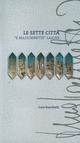Le  sette città «e madunnette» laiche