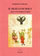 Il  sigillo di Moly... per custodirsi uomini