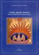 Come araba fenice (itinerario dell'anima tra poesia e prosa)