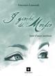 I  giochi di Morfeo. Storie d'amore meridiano