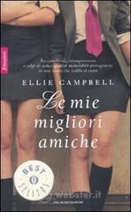 Le mie migliori amiche - Campbell Ellie