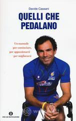 Quelli che pedalano - Cassani Davide