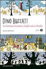 La famosa invasione degli orsi in Sicilia - Buzzati Dino