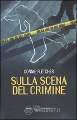 Sulla scena del crimine - Fletcher Connie
