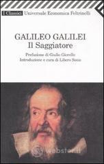 Il saggiatore - Galilei Galileo