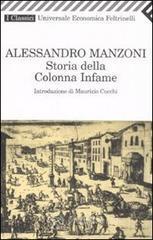 Storia della colonna infame - Manzoni Alessandro