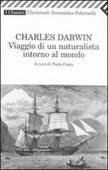 Viaggio di un naturalista intorno al mondo - Darwin Charles