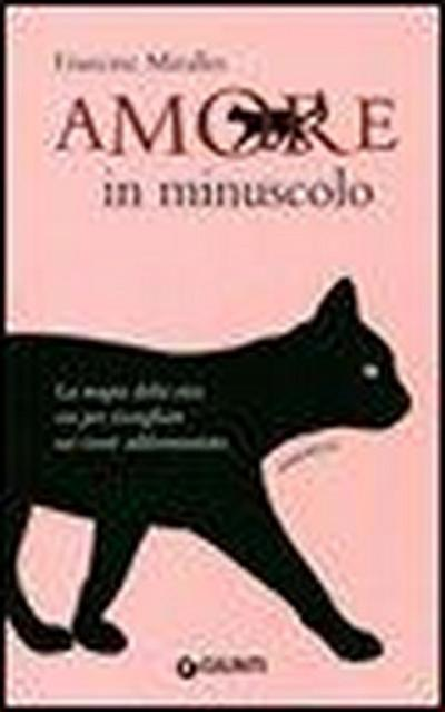 Amore in minuscolo - Francesc Miralles