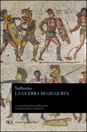La guerra di Giugurta. Testo latino a fronte