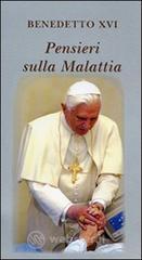 Pensieri sulla malattia - Benedetto XVI (Joseph Ratzinger)