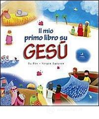 Il mio primo libro su Gesù - Box Su