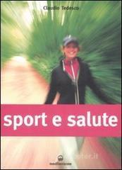 Sport e salute - Tedesco Claudio