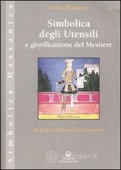 Simbolica degli utensili e glorificazione del mestiere - Mainguy Irène