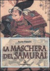 Maschera del samurai (La)