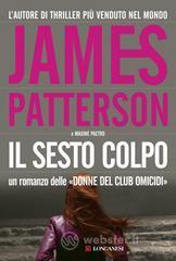 Il sesto colpo - Patterson James