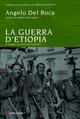 La  guerra di Etiopia. L'ultima impresa del colonialismo