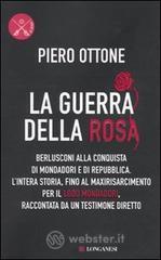 La guerra della rosa - Ottone Piero