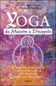 Yoga da maestro a discepolo