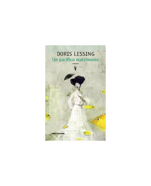 Un pacifico matrimonio - Lessing Doris