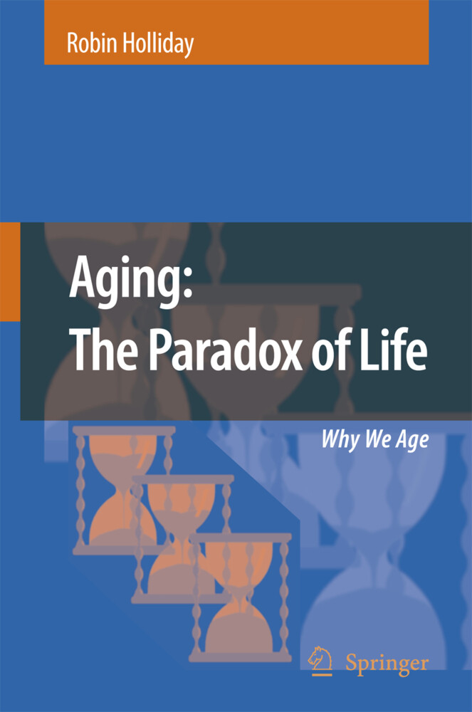 Aging: The Paradox of Life als Buch von Robin Holliday - Robin Holliday