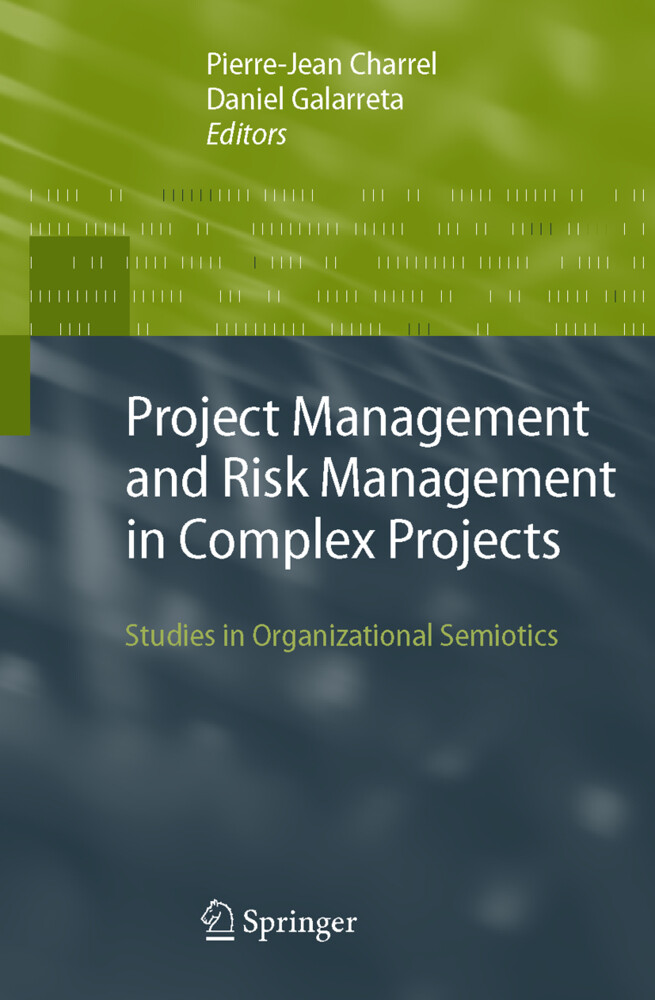 Project Management and Risk Management in Complex Projects als Buch von